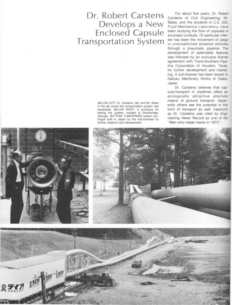 TRANSIT OF THE FUTURE: Some of Tech's brightest minds have worked to perfect campus transit over the years. Civil Engineering professor Dr. Robert Carstens created an eco-friendly capsule transport system in 1972 which was patented and licensed for development in Osaka, Japan.